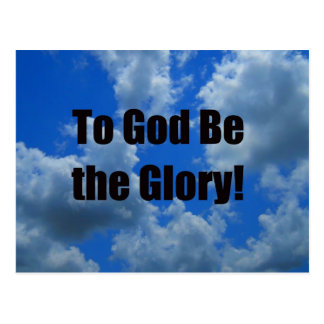 To God Be the Glory Postcard