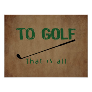 To Golf Poster