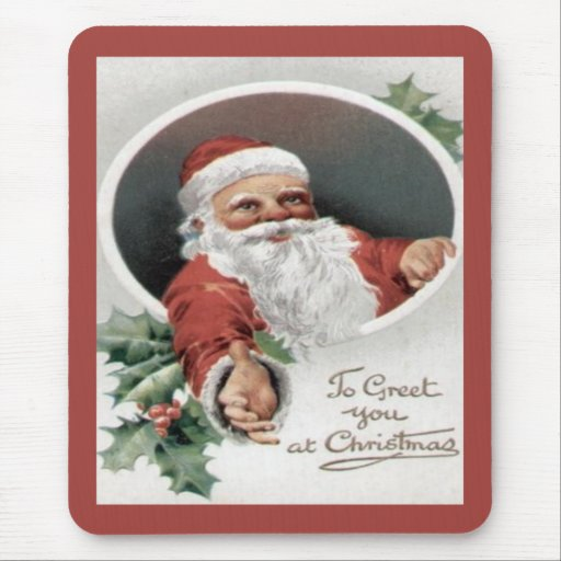 To Greet you at Christmas Mouse Pad