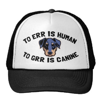 To Grr Is Canine Trucker Hat