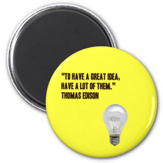 To have a great idea, have a lot of them magnet