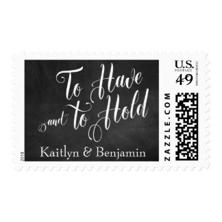 To Have and to Hold | Chalkboard, Script & Names Postage
