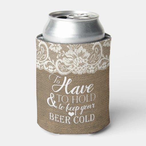 To have and to hold mongram burlap wedding koozie can cooler zazzle