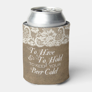 To Have and To Hold Mongram Burlap Wedding Koozie Can Cooler