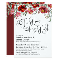 To Have and to Hold Typography Burgundy Red Floral Invitation