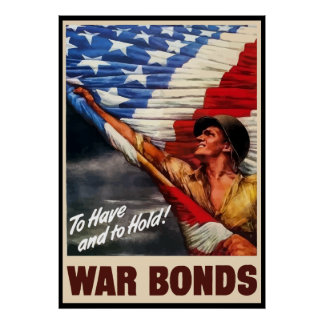 To Have And To Hold -- WW2 Poster -- Border