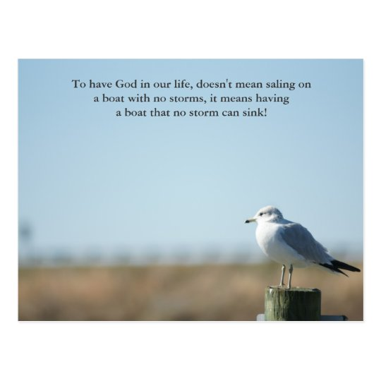 To have God in our life, doesn't mean saling on a Postcard