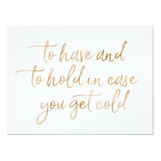 To Have & to hold rose gold wedding blankets sign Card