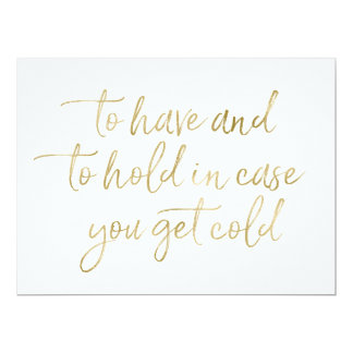 To Have & to hold Wedding Blankets Foil Gold Sign Card