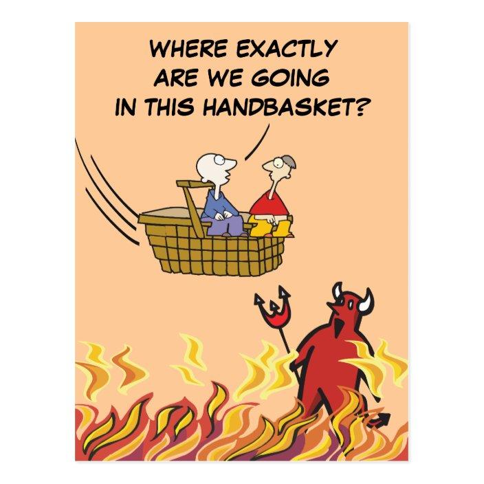 To Hell in a Handbasket Postcard   Zazzle.com