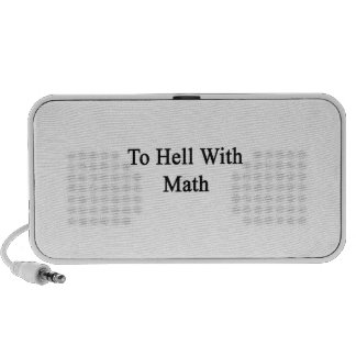 To Hell With Math Laptop Speaker