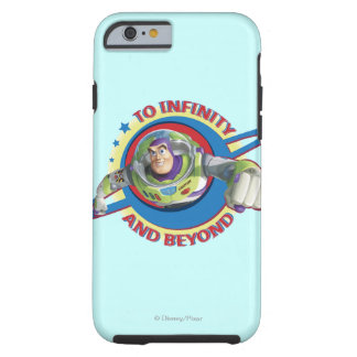 To Infinity and Beyond Logo Disney Tough iPhone 6 Case