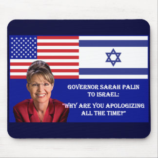 TO ISRAEL - Sarah Palin Quote Mouse Pad