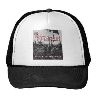 To JP Morgan Trucker Hat