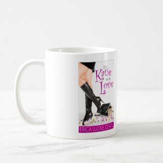 To Katie With Love Mug