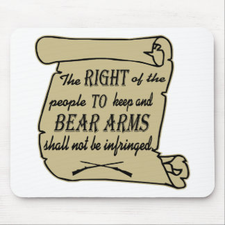 To Keep And Bear Arms Shall Not Be Infringed Scrol Mouse Pad