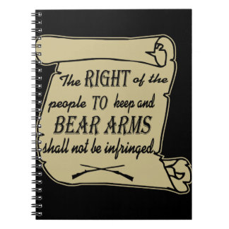 To Keep And Bear Arms Shall Not Be Infringed Scrol Notebook