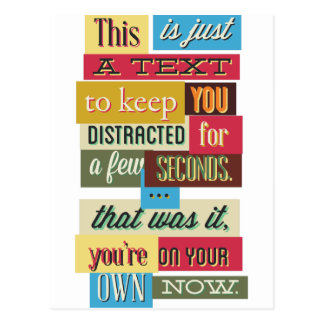 to keep you distracted great design postcard