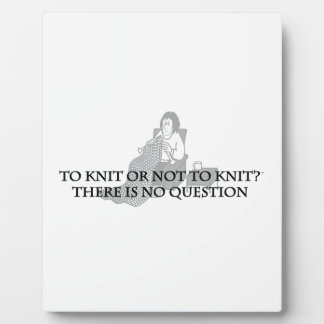 To Knit or Not to Knit-Fun Products for Knitters Photo Plaque