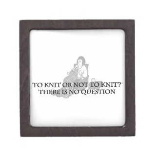 To Knit or Not to Knit-Fun Products for Knitters Premium Trinket Box