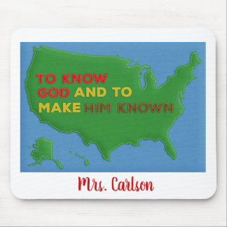 To Know God and to Make Him Known Felted USA Mouse Pad