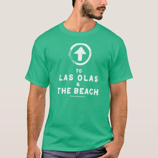 To Las Olas and the Beach T-Shirt