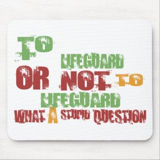 To Lifeguard Mouse Pad