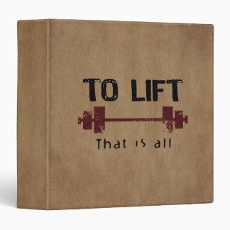 To Lift Bodybuilding 3 Ring Binder