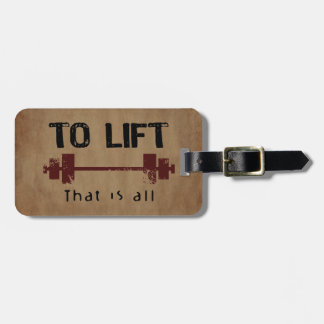 To Lift Bodybuilding Luggage Tag