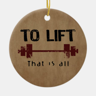 To Lift Bodybuilding Christmas Ornament