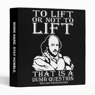 To Lift Or Not To Lift? - William Shakespeare Binder