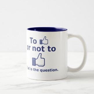 To Like or Not to Like Two-Tone Coffee Mug