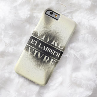 To Live & Let Live Barely There iPhone 6 Case