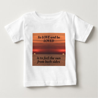 To love and be loved t shirt
