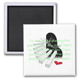 To love is like playing the piano -3 2 inch square magnet
