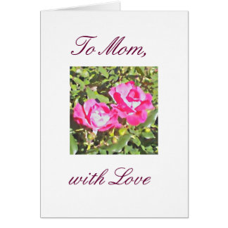 """To Mom with Love"" Greeting Card"