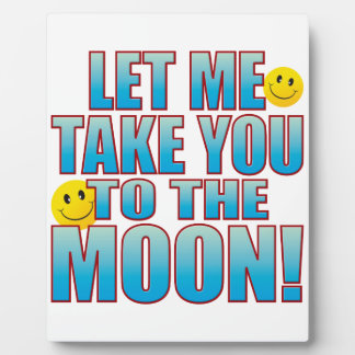 To Moon Life B Plaque