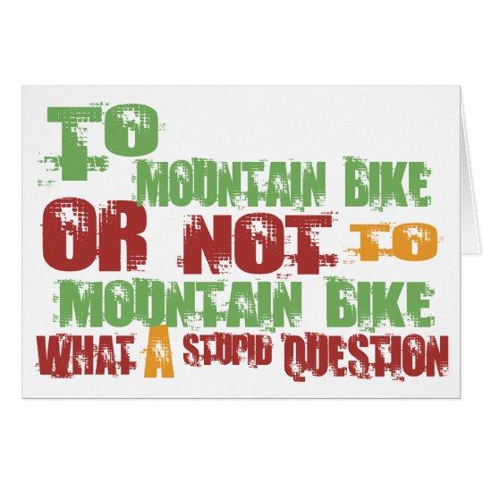 To Mountain Bike Card