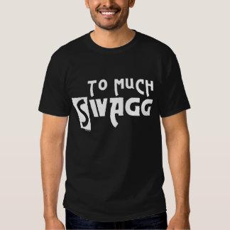To Much Swagg Dark T-shirt