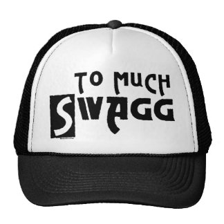 To Much Swagg Trucker Hat