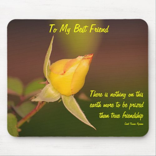 To My Best Friend Mousepad