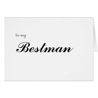 to my Bestman Card