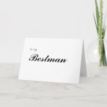 to my Bestman Thank You Card