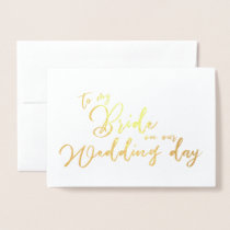 To my Bride on our Wedding Day chic Script Foil Card