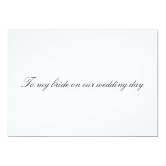To my bride on our wedding day Non Folded Card