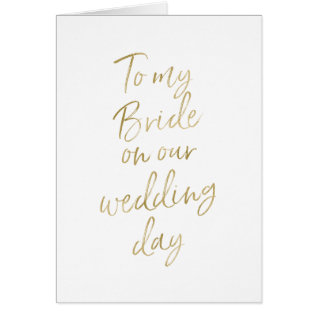 To My Bride On Our Wedding | Stylish Gold Lettered Card at Zazzle