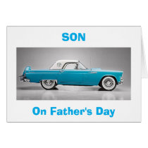 "TO MY ""CLASSIC SON"" ON FATHER'S DAY CARD"