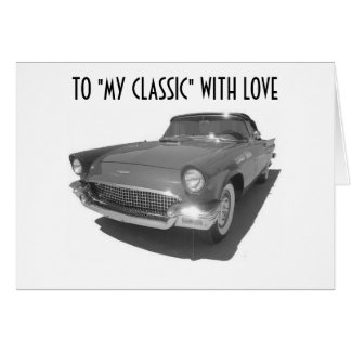"TO ""MY CLASSIC"" WITH LOVE CARD"