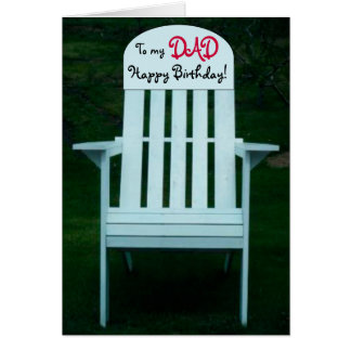 To my Dad Happy Birthday Chair Card