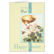 to my dad happy easter chick card